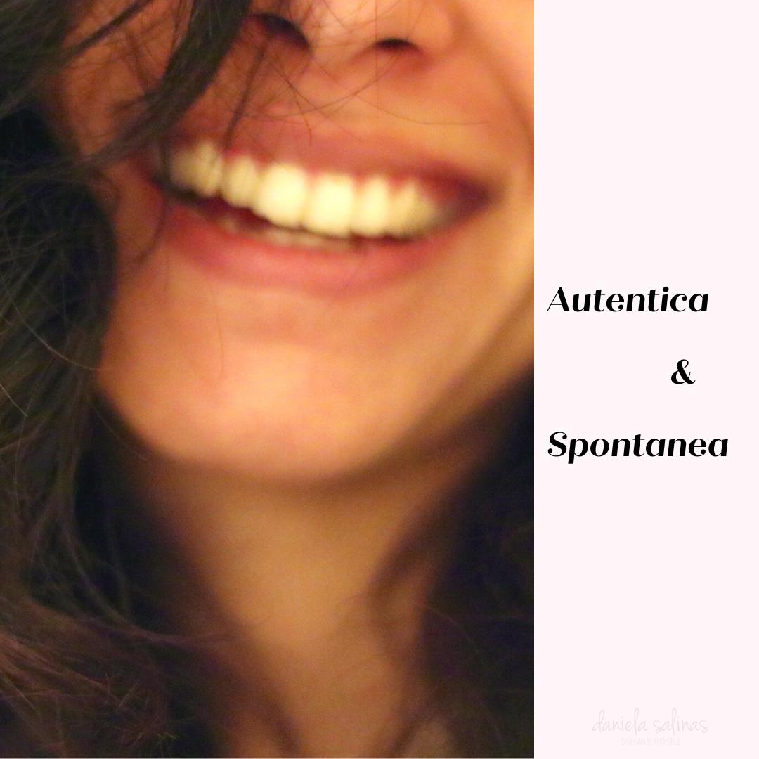 essere autentica e spontanea